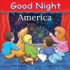Good Night America - Adam Gamble, Suwin Chan