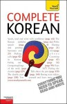 Complete Korean: A Teach Yourself Guide (Teach Yourself: Level 4) - Mark Vincent, Jaehoon Yeon
