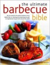 The Ultimate Barbecue Bible - Beverley Jollands