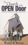The Church of the Open Door: Ministry Dynamics Then and Now - Warren W. Wiersbe