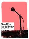 Gwelfów i gibelinów - Sajewicz Paweł