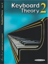 Keyboard Theory, Bk 2 - Alfred A. Knopf Publishing Company, Louise Goss, David Kraehenbuehl