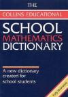 School Mathematics Dictionary - John Fyfield, Dudley Blane