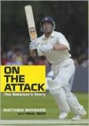 On the Attack: The Batsman's Story - Matthew Maynard, Paul Rees
