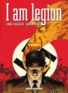 I Am Legion - Fabien Nury, Laura Martin, John Cassaday