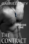 The Contract: Episode One - Gabriel Grey