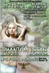 Phantom Desire - Houston Havens