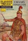 Classics Illustrated 130 of 169 : Caesar's Conquests - Julius Caesar