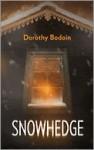 Snowhedge - Dorothy Bodoin