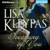 Dreaming of You - Lisa Kleypas, Rosalyn Landor