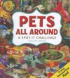 Pets All Around: A Spot-It Challenge - Sarah L. Schuette