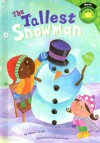 The Tallest Snowman - Marcie Aboff, Sara Gray