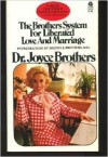 The Brothers System for Liberated Love and Marriage - Joyce Brothers