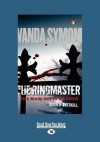 The Ringmaster (Large Print 16pt) - Vanda Symon