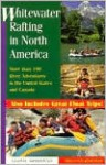 Whitewater Rafting in North America, 2nd - Lloyd Armstead