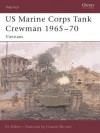 US Marine Corps Tank Crewman 1965-70 (Warrior) - Ed Gilbert, Howard Gerrard