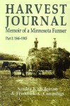 Harvest Journal: Memoir of a Minnesota Farmer - Sandra K. Wilcoxon