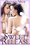 Sweet Release (Lesbian Erotic Romance) - Natasha Wade