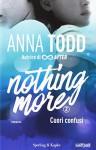 Cuori confusi. Nothing more: 2 - Anna Todd, A. Tissoni