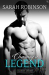 Chasing a Legend: A Kavanagh Legends Novel - Sarah Robinson