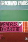 Memórias Do Cárcere, 1 - Graciliano Ramos
