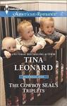 The Cowboy SEAL's Triplets (Bridesmaids Creek) - Tina Leonard
