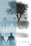 Half - Eli Lang