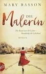 Die Malerin: Roman - Mary Basson, Gabriele Weber-Jaric