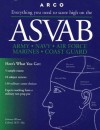ASVAB: Everything You Need to Score High on the: Armed Services Vocational Aptitude Battery - Solomon Wiener, Eve P. Steinberg