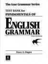 Fundamentals of English Grammar Test Bank - Betty Schrampfer Azar