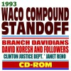 1993 Waco Compound Standoff and Tragedy Branch Davidians, David Koresh (Vernon Howell) and Followers ATF, FBI, Clinton Justice Dept., Janet Reno - Unknown Author 64