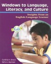 Windows to Language, Literacy, and Culture: Insights from an English-Language Learner - Cynthia H. Brock, Taffy E. Raphael