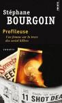 Profileuse - Une femme sur la trace des serial killers - Stéphane Bourgoin