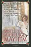 Mistletoe, Marriage, and Mayhem: A Bluestocking Belles Collection - Amy Rose Bennett
