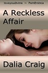 A Reckless Affair - Dalia Craig