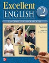 Excellent English Level 2 Student Book: Language Skills for Success - Jan Forstrom, Mari Vargo, Marta Pitt