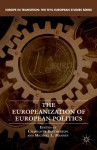 The Europeanization of European Politics (Europe in Transition: The NYU European Studies Series) - Charlotte Bretherton, Michael L. Mannin