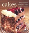 Cakes: Special Occasion Recipes for Parties, Family & Friends - Gina Steer