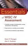 Essentials of WISC-IV Assessment (Essentials of Psychological Assessment) - Dawn P. Flanagan, Alan S. Kaufman