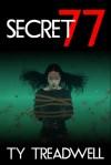 Secret 77 - Ty Treadwell