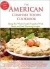 The American Comfort Foods Cookbook - Emma Hart