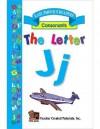 The Letter J Easy Reader - SUSAN B. BRUCKNER