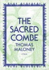 The Sacred Combe - Thomas Maloney