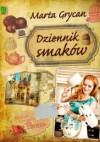 Dziennik smaków - Marta Grycan