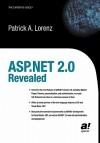 ASP.Net 2.0 Revealed - Patrick Lorenz