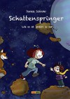 Schattenspringer - Wie es ist, anders zu sein - Daniela Schreiter, Daniela Schreiter