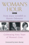 """Woman's Hour"" From Joyce Grenfell To Sharon Osbourne - Jenni Murray"