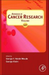 Advances in Cancer Research, Volume 107 - George F. Vande Woude, George Klein