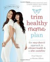 Trim Healthy Mama Plan: The Easy-Does-It Approach to Vibrant Health and a Slim Waistline - Pearl Barrett, Serene Allison