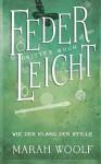 FederLeicht - Wie der Klang der Stille - Marah Woolf, Caroline Liepins